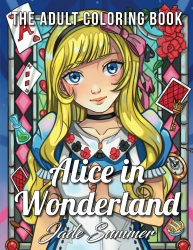 Alice In Wonderland An Adult Coloring Book With Classic Fairy Tale Characters Cute Mythical Creatures And Delightful Fantasy Scenes For Relaxation